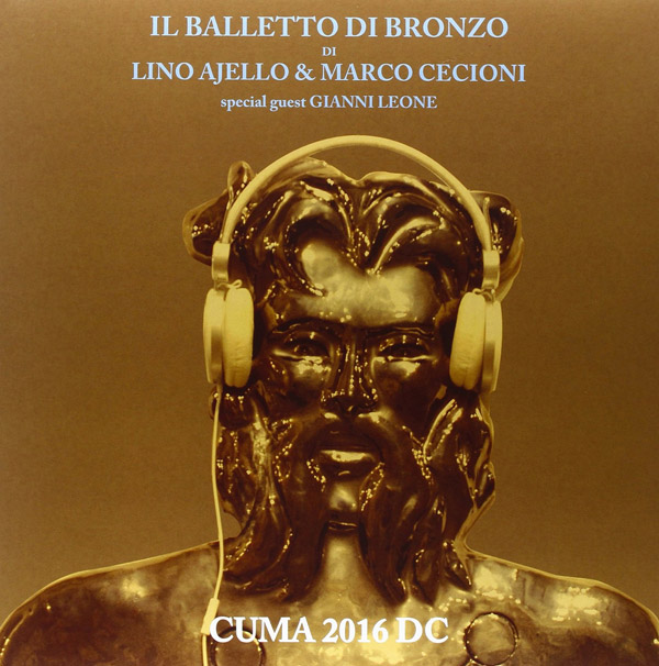 Copertina Disco Vinile 33 giri Cuma 2016 D.C. [LP+CD] di Il Balletto Di Bronzo