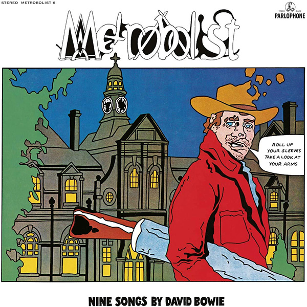Copertina Vinile 33 giri Metrobolist | 50° Anniversario di David Bowie