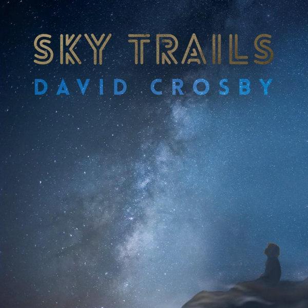 Copertina Vinile 33 giri Sky Trails di David Crosby