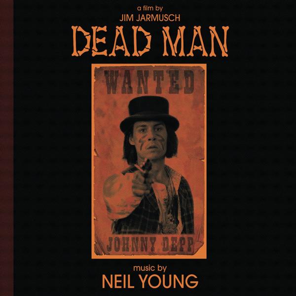 Copertina Disco Vinile 33 giri Dead Man [Soundtrack 2xLP] di Neil Young