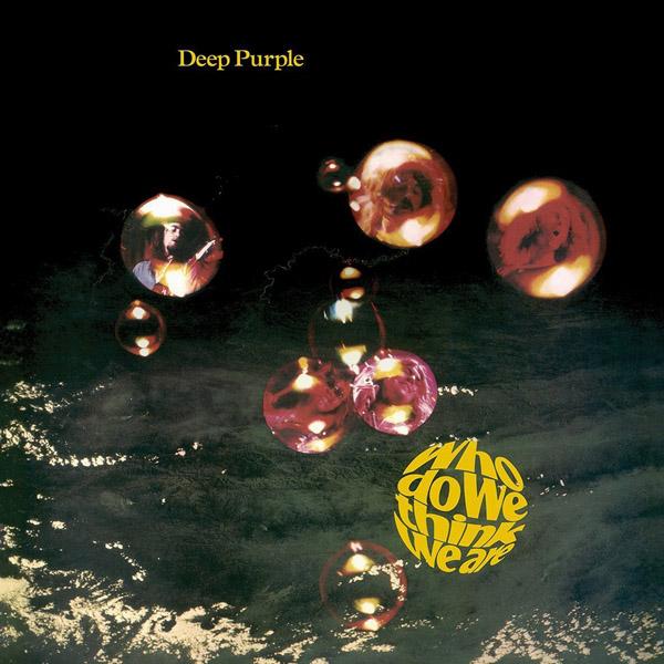 Copertina Disco Vinile 33 giri Who Do We Think We Are di Deep Purple