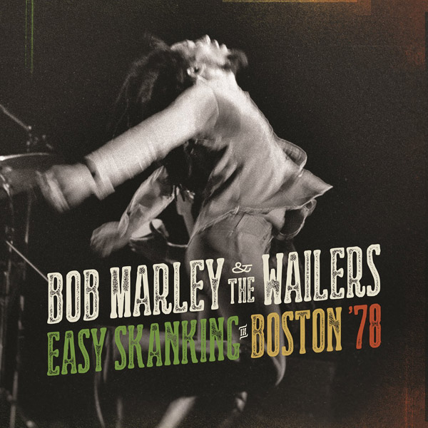 Copertina Disco Vinile 33 giri Easy Skanking in Boston '78 [2 LP] di Bob Marley and The Wailers
