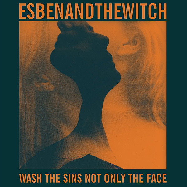 Copertina Disco Vinile 33 giri Wash The Sins Not Only The Face di Esben & The Witch