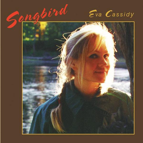 Copertina Disco Vinile 33 giri Songbird di Eva Cassidy