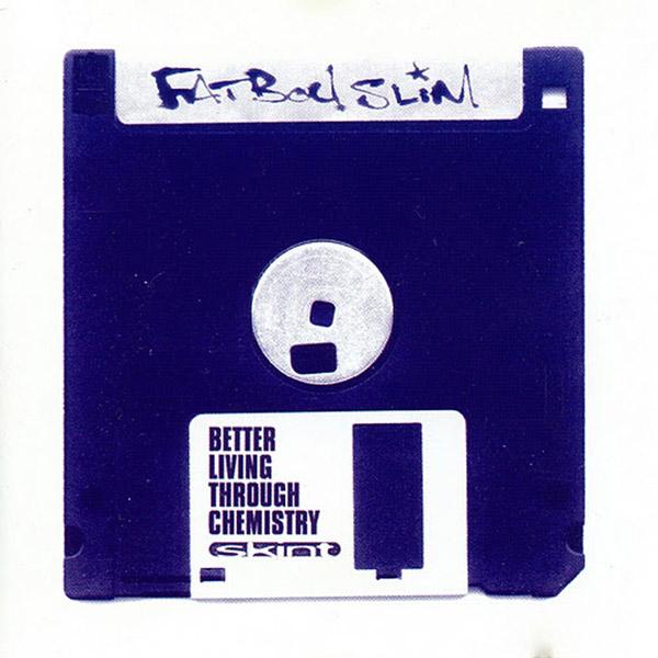 Copertina Disco Vinile 33 giri Better Living Through Chemistry di Fatboy Slim