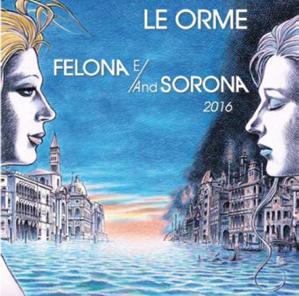 Copertina Disco Vinile 33 giri Felona e/and Sorona 2016 [2LP + 2CD] di Le Orme
