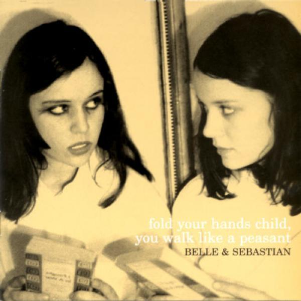 Copertina Disco Vinile 33 giri Fold Your Hands Child You Walk Like A Peasant di Belle & Sebastian