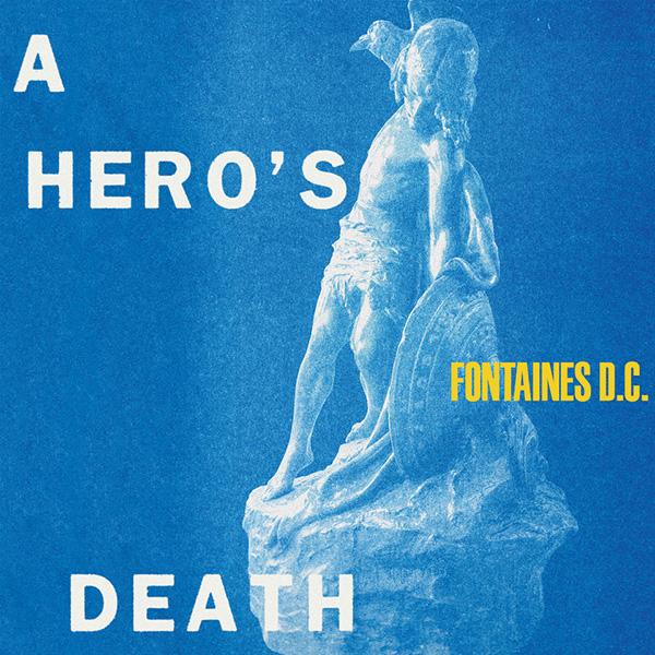 Copertina Vinile 33 giri A Hero's Death di Fontaines D.C