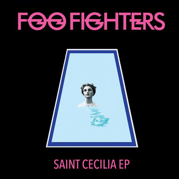 Copertina Disco Vinile 33 giri Saint Cecilia EP di Foo Fighters