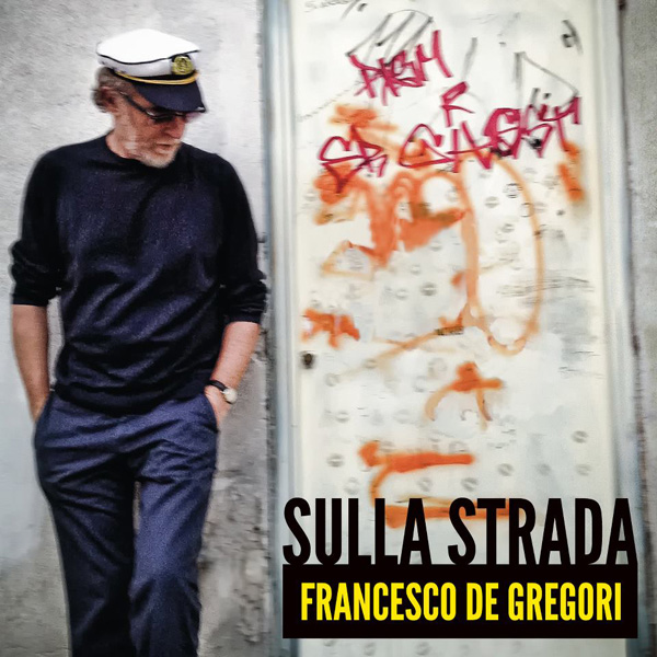 Copertina Disco Vinile 33 giri Sulla Strada di Francesco De Gregori