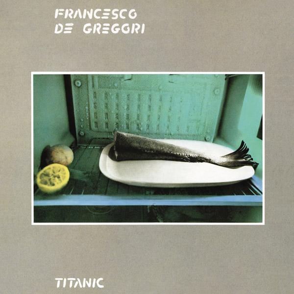Copertina Vinile 33 giri Titanic  di Francesco De Gregori