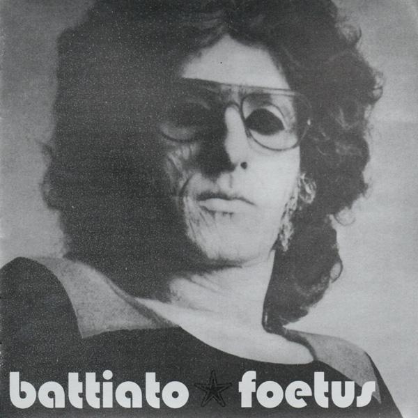 Copertina Disco Vinile 33 giri Foetus di Franco Battiato