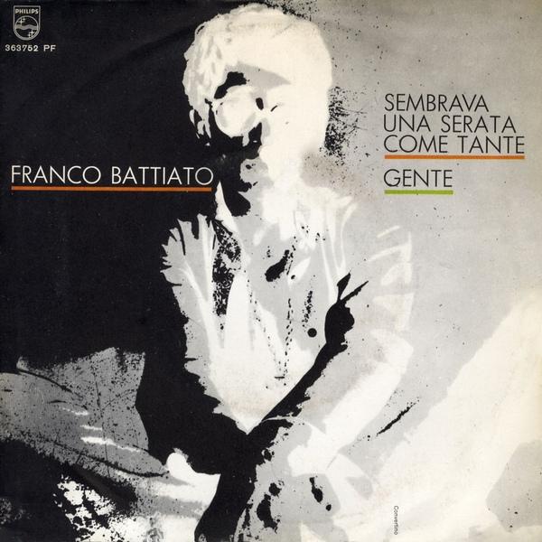 Copertina Disco Vinile 33 giri Sembrava una Serata come Tante / Gente di Franco Battiato
