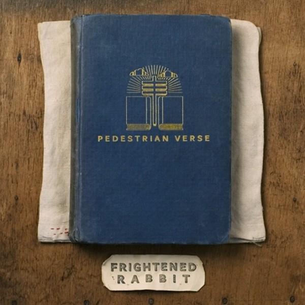Copertina Disco Vinile 33 giri Pedestrian Verse di Frightened Rabbit