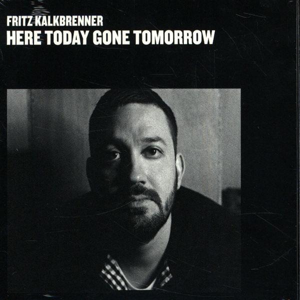 Copertina Disco Vinile 33 giri Here Today Gone Tomorrow [2 LP] di Fritz Kalkbrenner