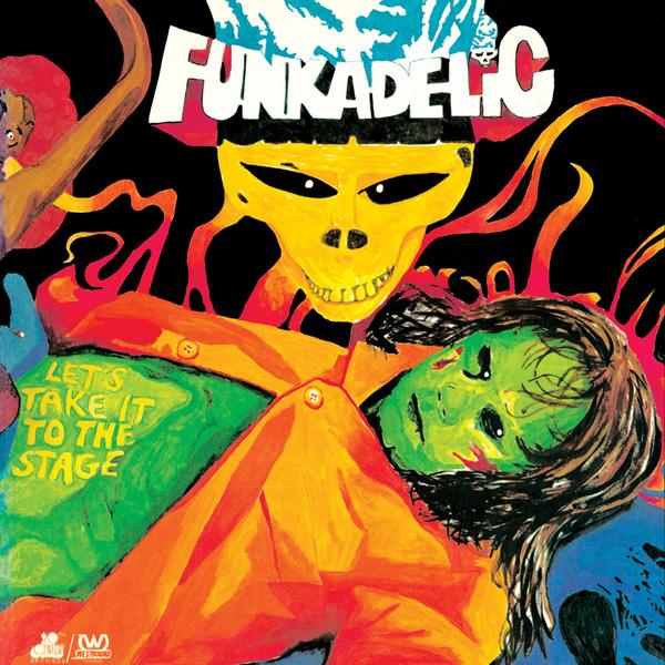 Copertina Disco Vinile 33 giri Let's Take It to the Stage di Funkadelic
