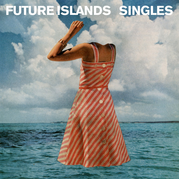 Copertina Disco Vinile 33 giri Singles di Future Islands
