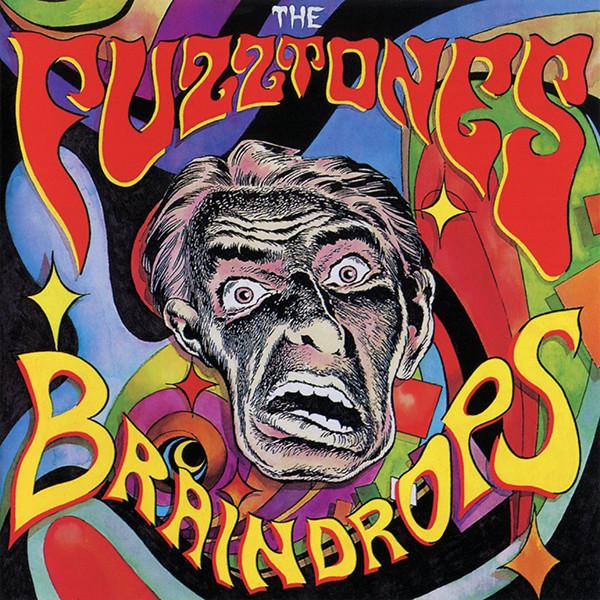 Copertina Vinile 33 giri Braindrops [LP + 45 Giri] di Fuzztones