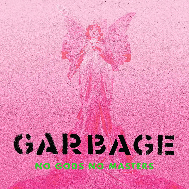 Copertina Vinile 33 giri No Gods No Masters di Garbage