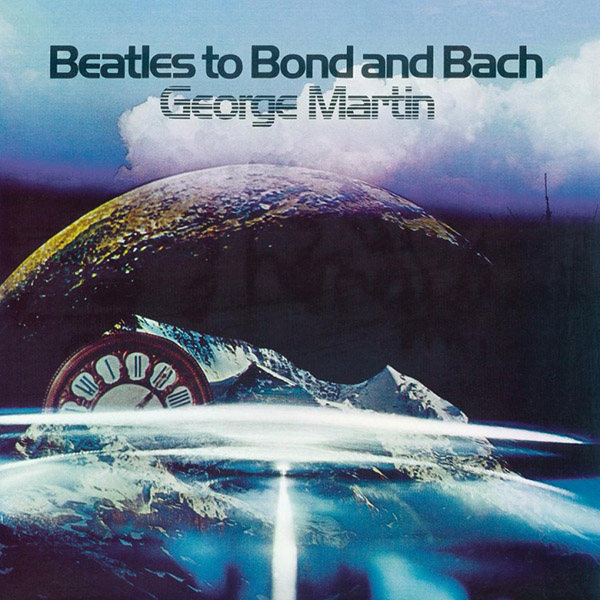 Copertina Vinile 33 giri Beatles to Bond and Bach di George Martin