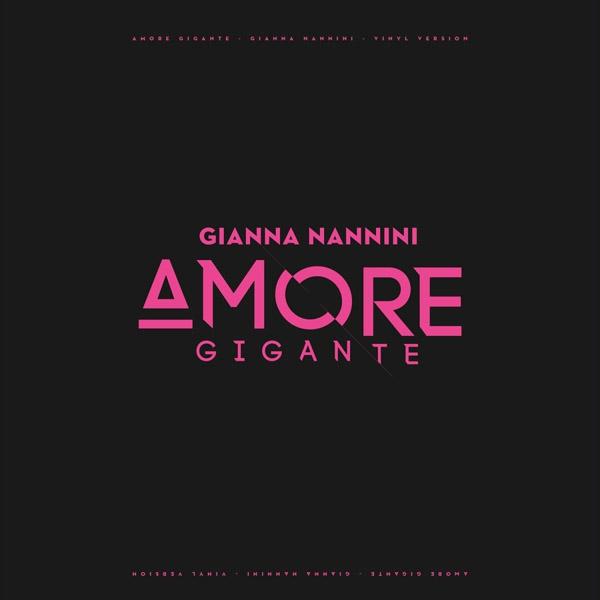 Copertina Vinile 33 giri Amore Gigante di Gianna Nannini