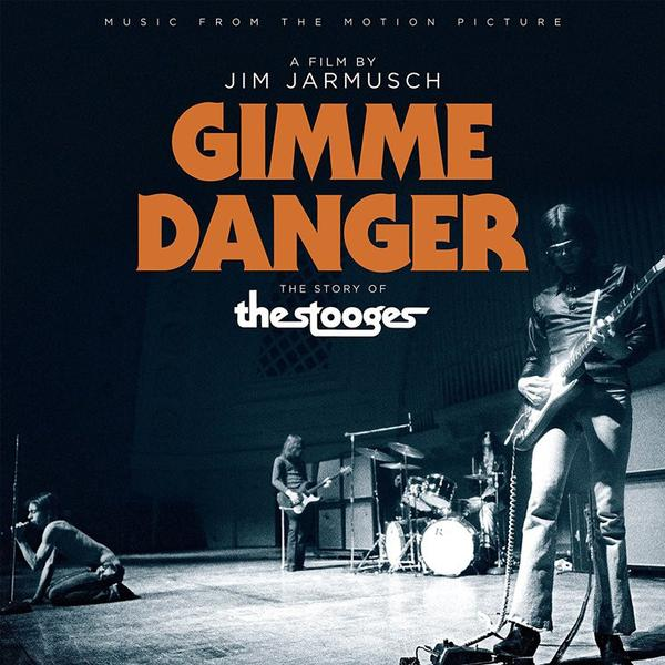 Copertina Vinile 33 giri Gimme Danger [Soundtrack LP] di The Stooges