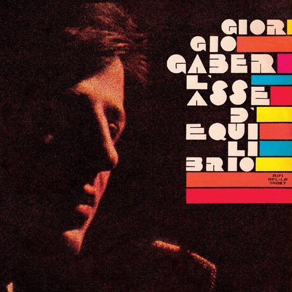 Copertina Vinile 33 giri L'asse di equilibrio di Giorgio Gaber