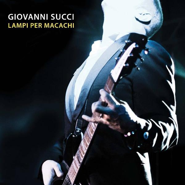 Copertina Disco Vinile 33 giri Lampi per Macachi di Giovanni Succi