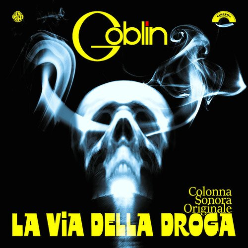 Copertina Disco Vinile 33 giri La Via Della Droga [Soundtrack LP] di Goblin