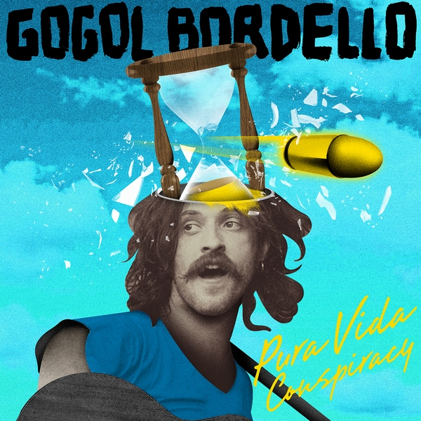 Copertina Disco Vinile 33 giri Pura Vida Conspiracy di Gogol Bordello