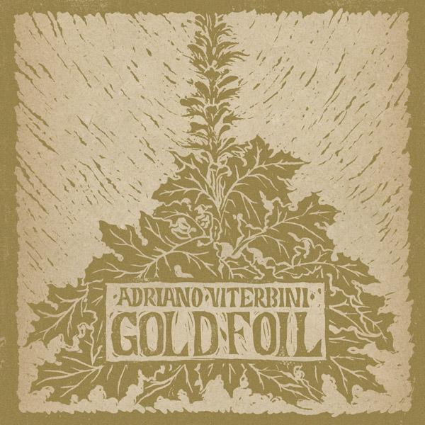 Copertina Disco Vinile 33 giri Goldfoil di Adriano Viterbini