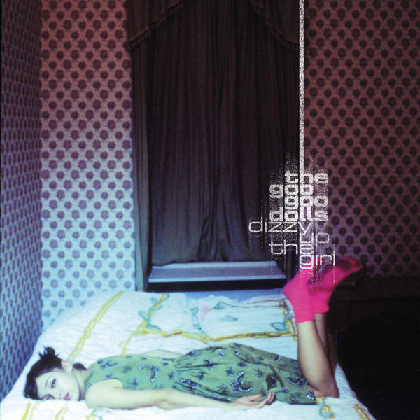 Copertina Vinile 33 giri Dizzy Up the Girl di Goo Goo Dolls