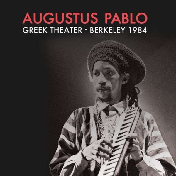 Copertina Disco Vinile 33 giri Greek Theater - Berkeley 1984 di Augustus Pablo