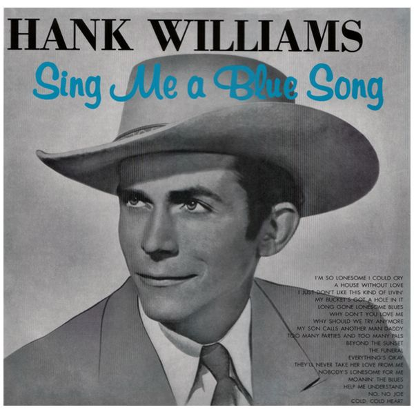Copertina Disco Vinile 33 giri Sing Me a Blue Song di Hank Williams