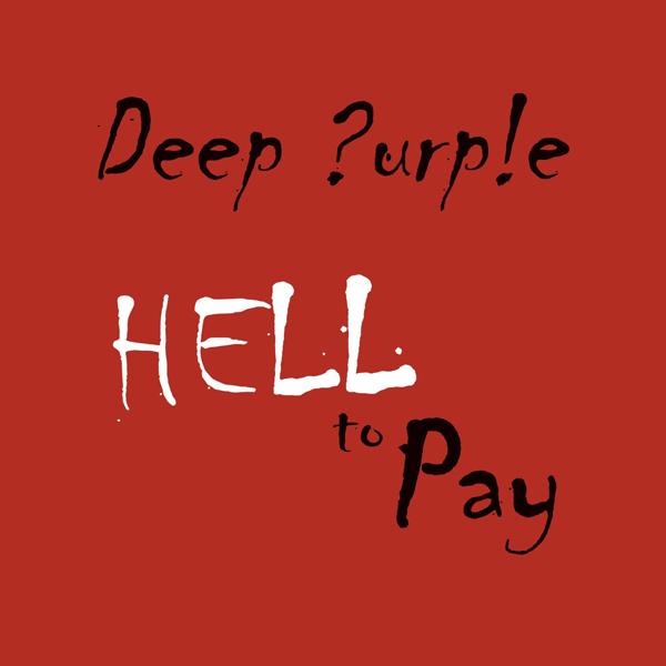 """Copertina Disco Vinile 33 giri Hell To Pay [Singolo 7"""" Colorato 45Giri] di Deep Purple"""