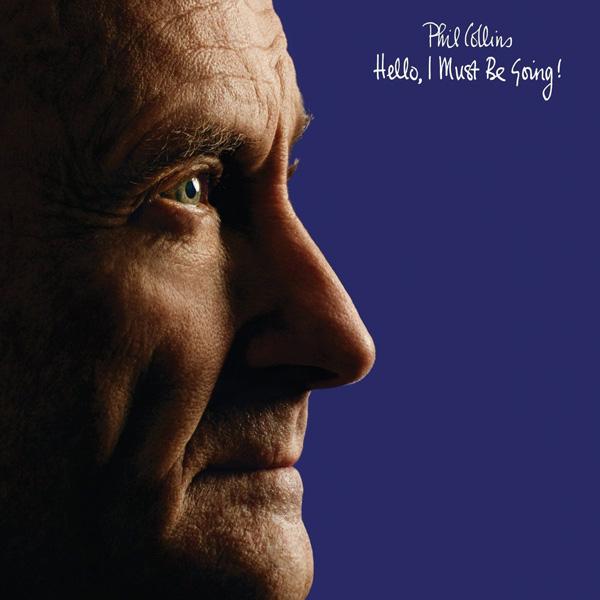 Copertina Disco Vinile 33 giri Hello, I Must Be Going! di Phil Collins