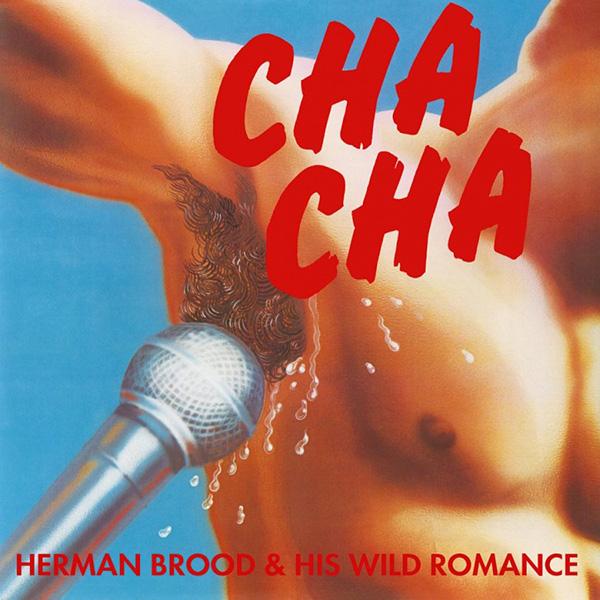 Copertina Vinile 33 giri Cha Cha di Herman Brood & His Wild Romance