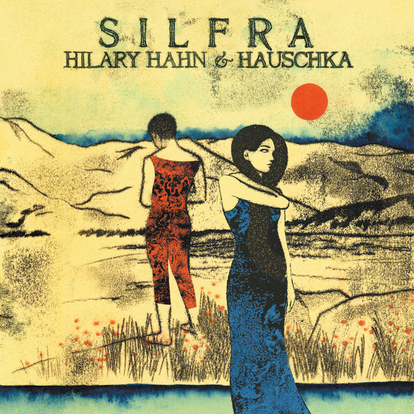 Copertina Disco Vinile 33 giri Silfra di Hilary Hahn