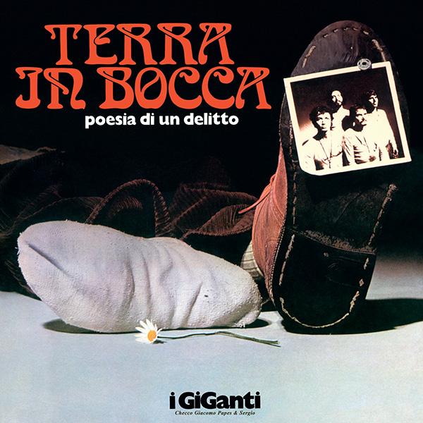 Copertina Disco Vinile 33 giri Terra In Bocca (Poesia Di Un Delitto) di I Giganti