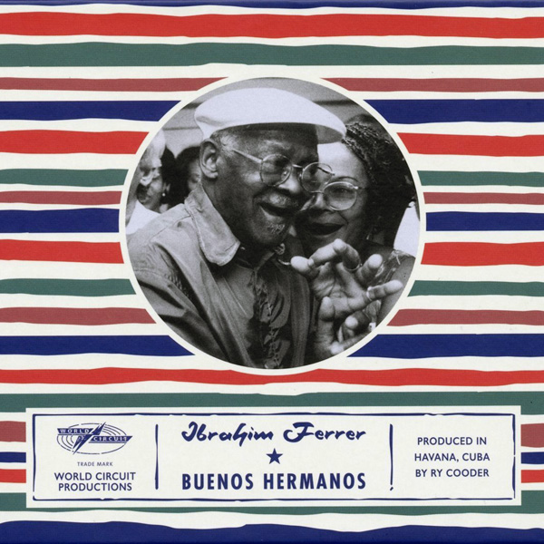 Copertina Disco Vinile 33 giri Buenos Hermanos di Ibrahim Ferrer
