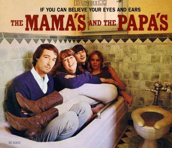 Copertina Disco Vinile 33 giri If You Can Believe Your Eyes and Ears di The Mamas & the Papas