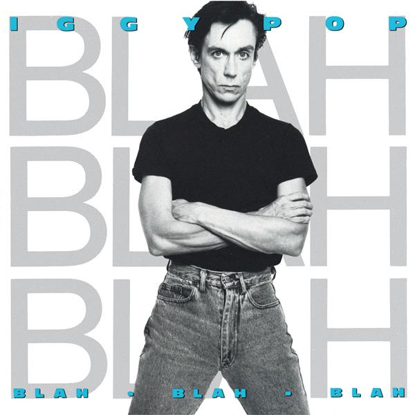 Copertina Disco Vinile 33 giri Blah Blah Blah di Iggy Pop