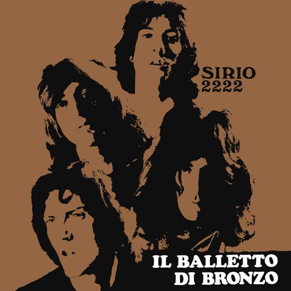 Copertina Vinile 33 giri Sirio 2222 di Il Balletto Di Bronzo
