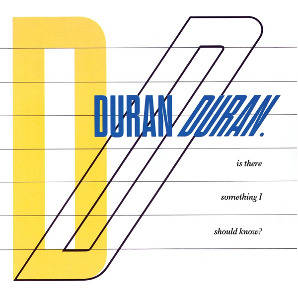 Copertina Disco Vinile 33 giri Is There Something I Should Know? [45Giri] di Duran Duran