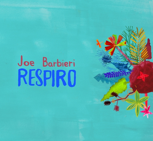 Copertina Disco Vinile 33 giri Respiro [LP+CD] di Joe Barbieri