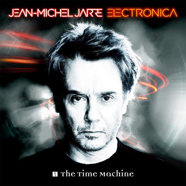 Copertina Disco Vinile 33 giri Electronica 1: The Time Machine [2 LP] di Jean Michel Jarre