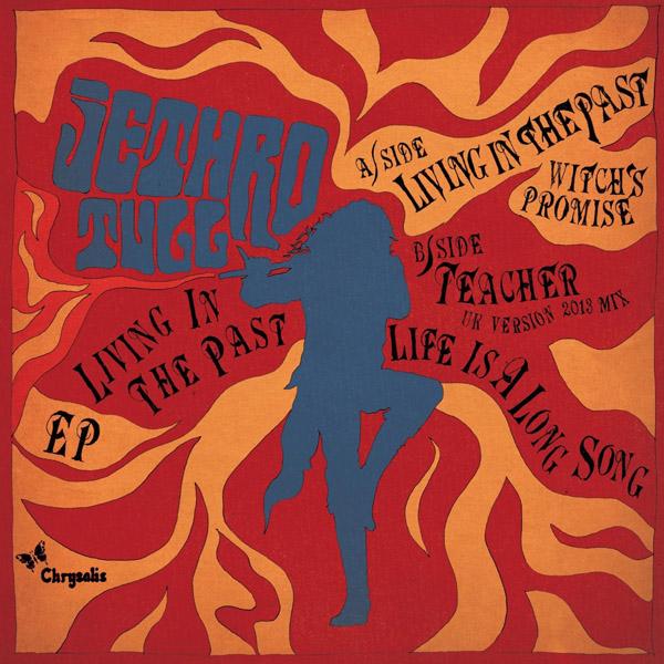 """Copertina Disco Vinile 33 giri Living in the Past EP [7"""" 45Giri] di Jethro Tull"""