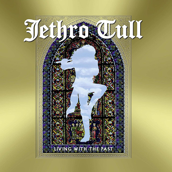 Copertina Vinile 33 giri Living with the Past [2 LP] di Jethro Tull