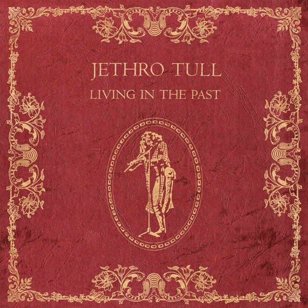 Copertina Disco Vinile 33 giri Living in the Past [2 LP] di Jethro Tull