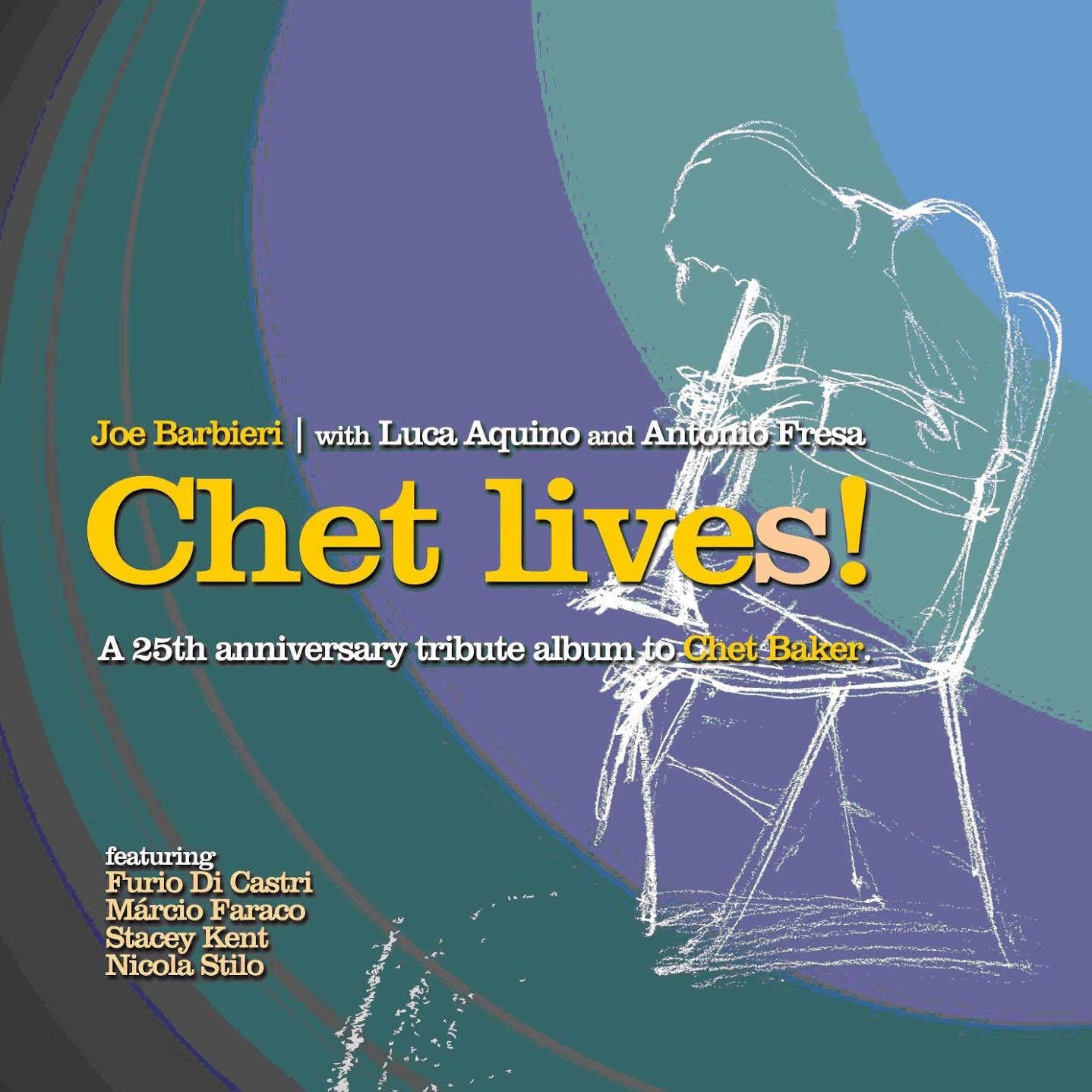 Copertina Disco Vinile 33 giri Chet Lives! di Joe Barbieri